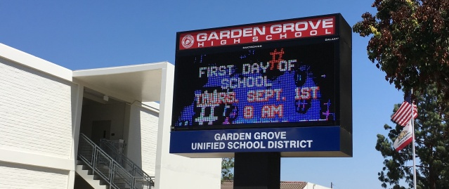 BACK-TO-SCHOOL is announced on the electronic message board in front of Garden Grove High School, the oldest campus in the Garden Grove Unified School District (OC Tribune photo).