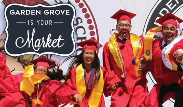 "AN EXAMPLE of the ""Garden Grove is Your Market"" promotion emphasizing education (City of Garden Grove)."